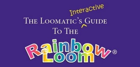 The Loomatic's Interactive Guide